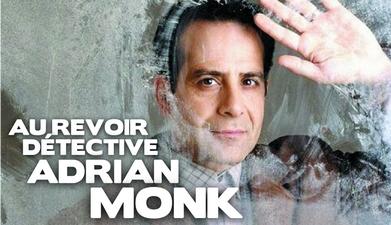 Au revoir détective Adrian Monk